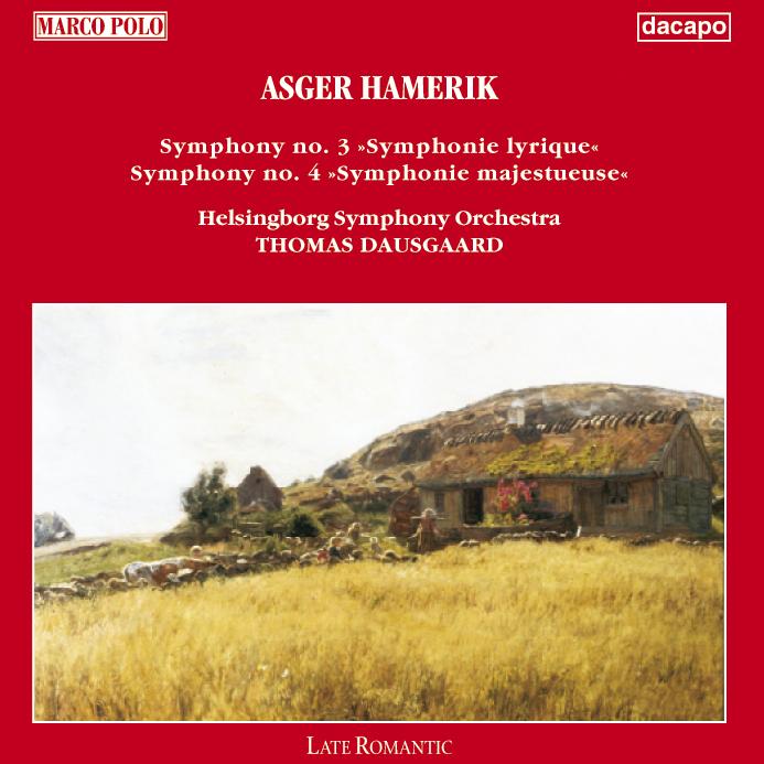 Hamerik: Symphonies Nos. 3 and 4