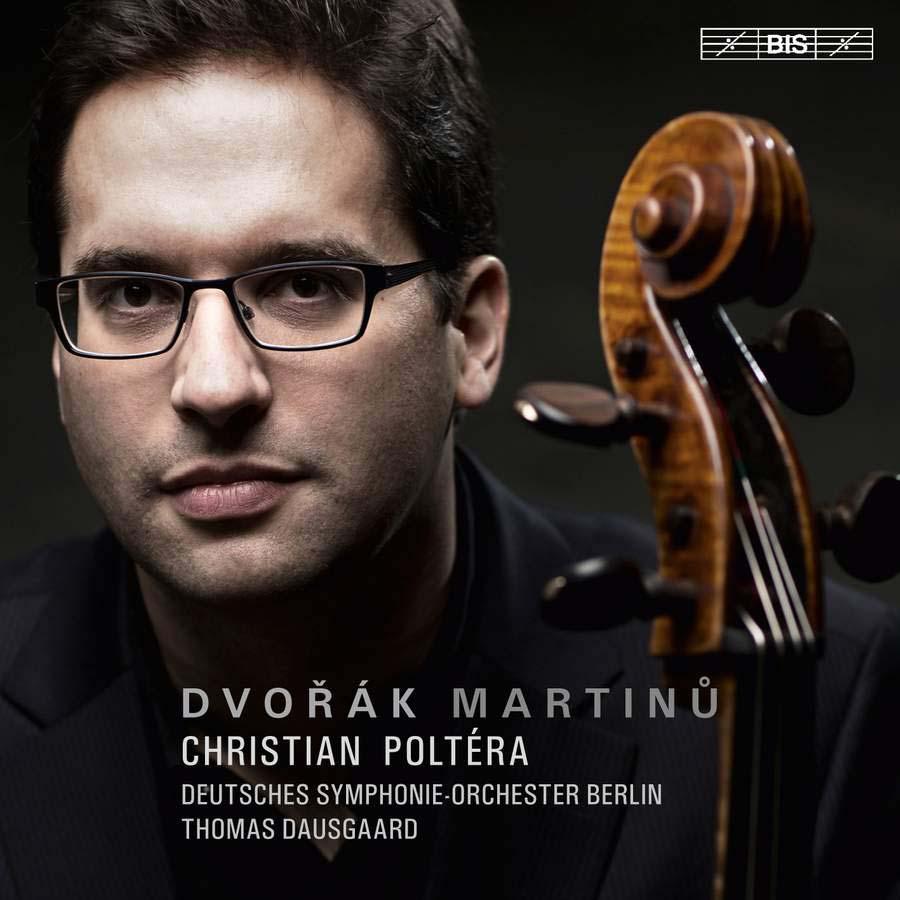 Dvořák & Martinů: Cello Concertos