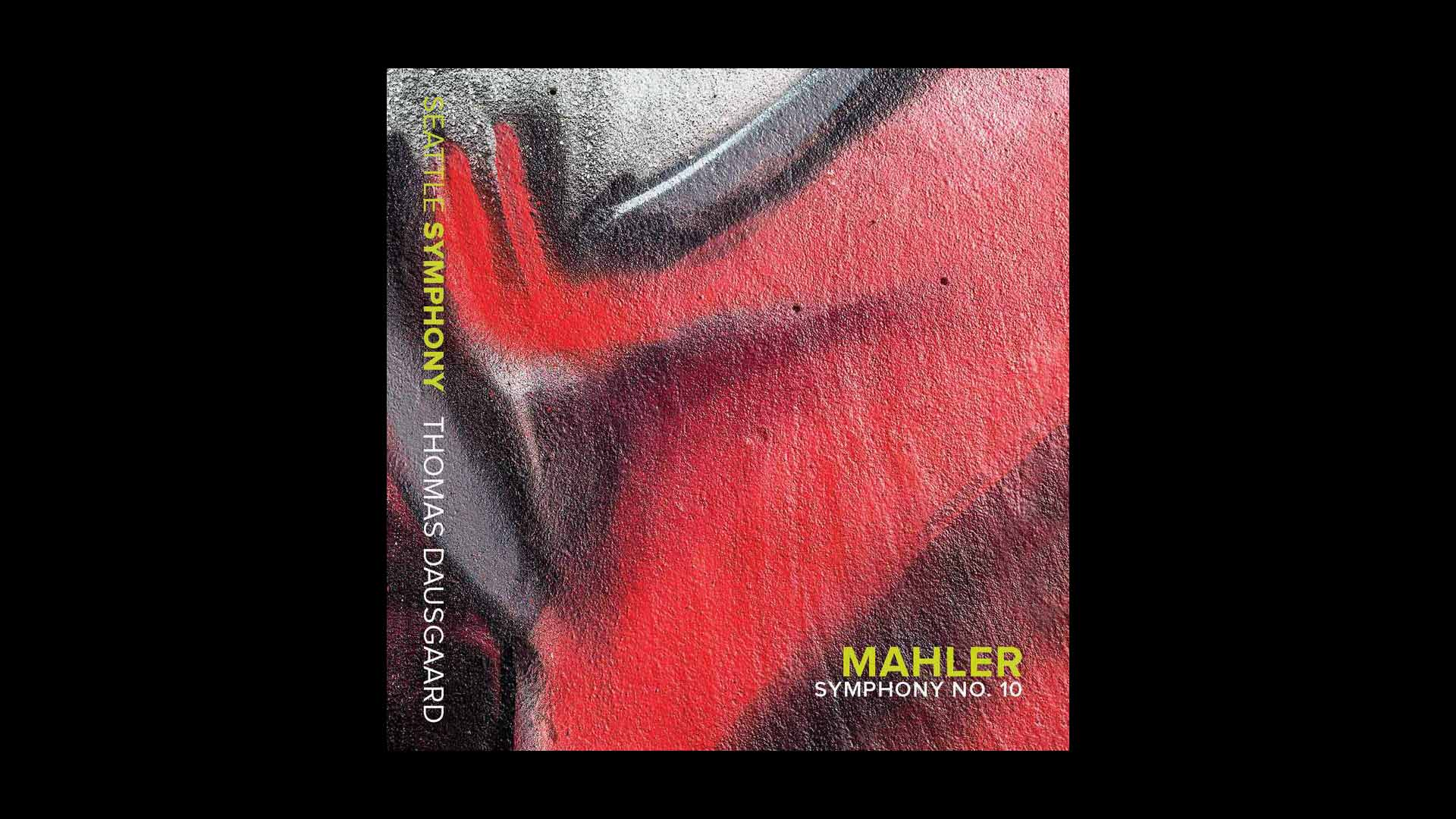 """""""Seattle and Dausgaard are a New Power Centre in American Musical Life."""" – Read Information's Stellar Review of Mahler: Symphony No. 10"""